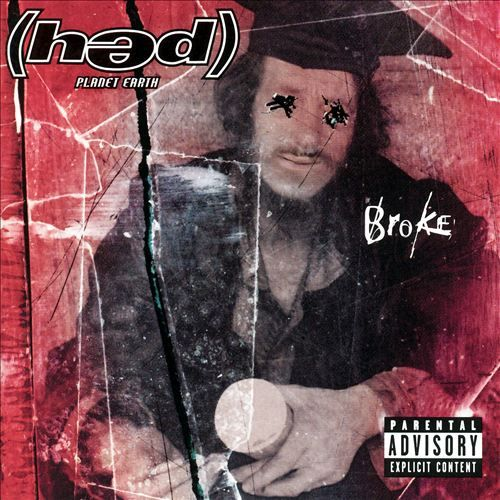 Broke - (hed) p.e. | Songs, Reviews, Credits | AllMusic