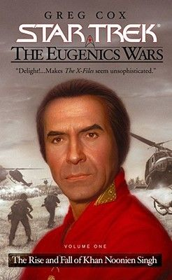 """""""Star Trek"""" The Eugenics Wars, Vol I - The Rise and Fall of Khan Noonian Singh"""" is a fantastic read in 'alternate history', meshing Star Trek lore with the contemporary world."""