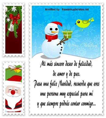 frases bonitas para enviar en a mi novio,carta para enviar en Navidad:  http://www.frasesmuybonitas.net/frases-de-feliz-navidad-a-los-amigos-de-la-infancia/