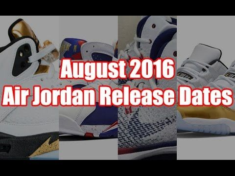 Video: August 2016 Air Jordan Release Dates. Make sure to Subscribe http:/