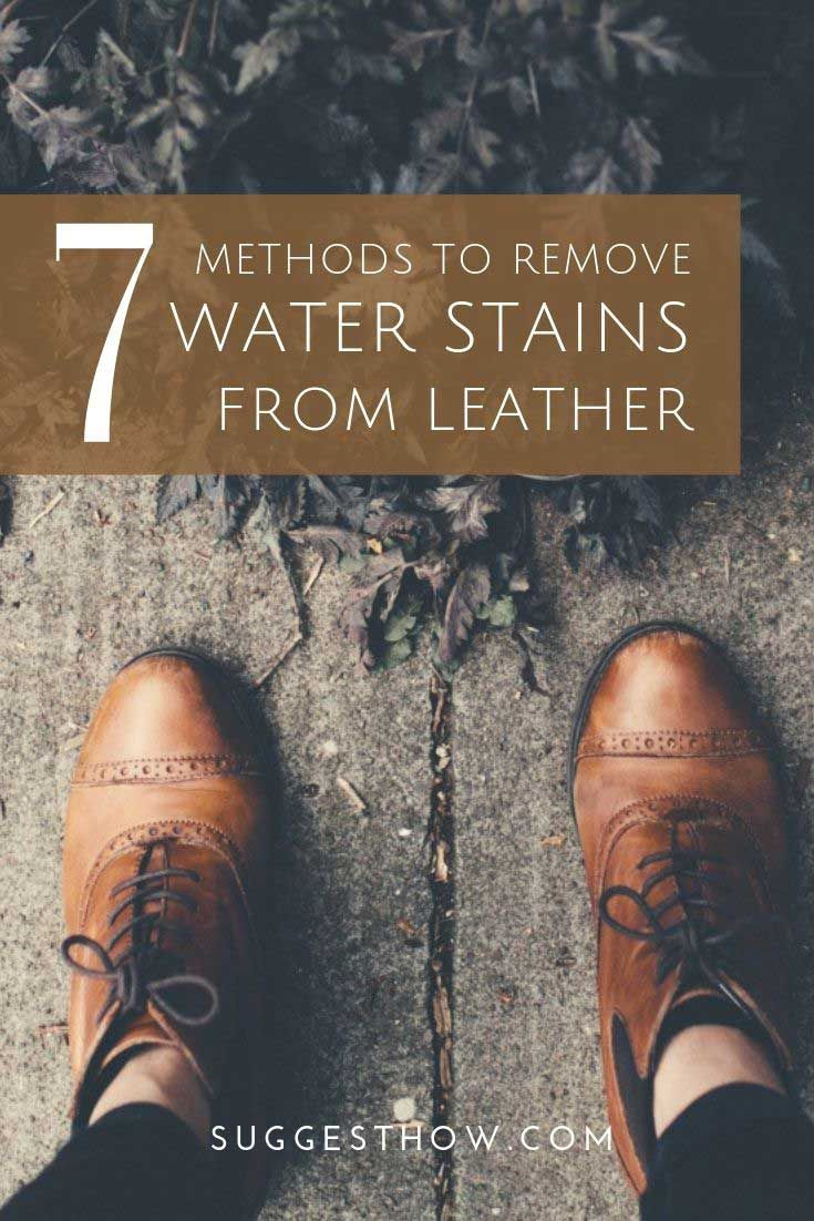 How To Remove Water Stains From Leather 7 Effective Methods To Try Remove Water Stains Water Stains Diy Leather Bag