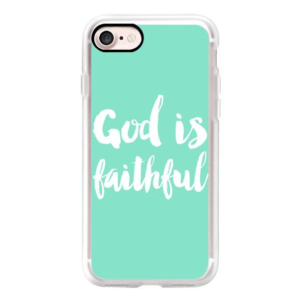 God is faithful - mint - iPhone 7 Case, iPhone 7 Plus Case, iPhone 7... ($40) ❤ liked on Polyvore featuring accessories, tech accessories, iphone case, slim iphone case, mint green iphone case, iphone cover case, apple iphone cases and mint iphone case