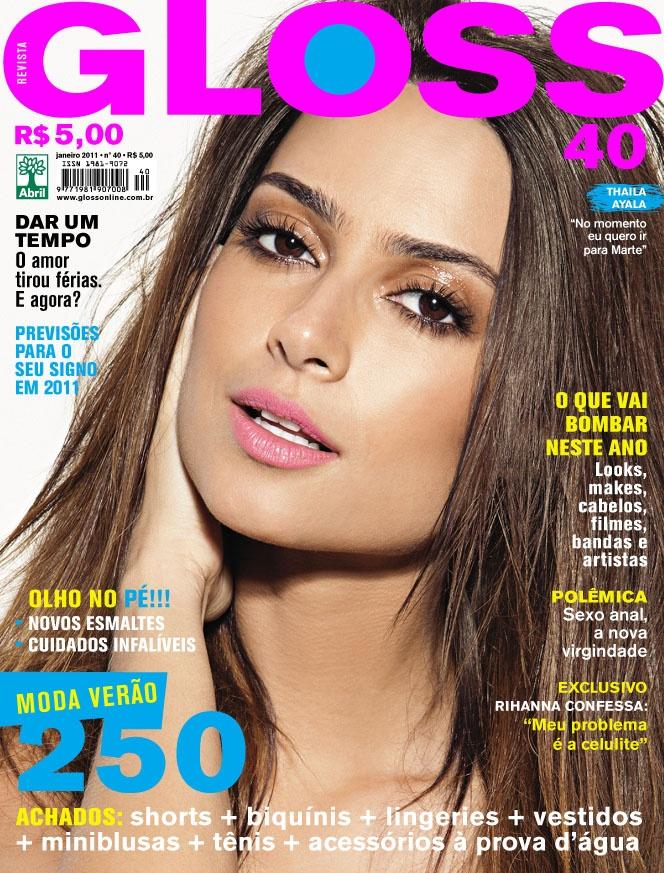 Revista Gloss - Edição Número 40 - Thaila Ayala - Jan/11