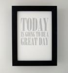 Today is going to be a great day: Motivation 16 Photos, Daily Motivation, Motivation 16Photo