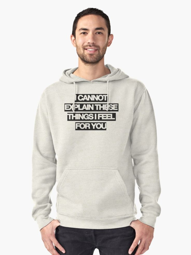 i can't explain things i feel for you  Pullover Hoodie