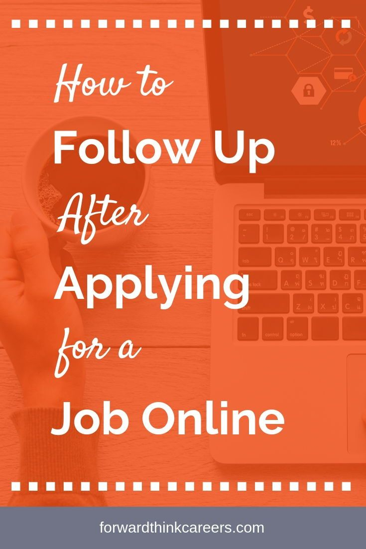 How To Follow Up After Applying For A Job Online Online Jobs