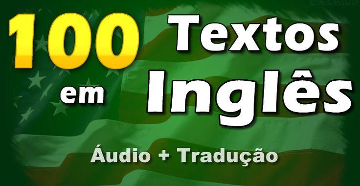 Textos em Inglês com tradução e Áudio. aprenda inglês com textos fáceis e úteis para seu aprendizado do inglês