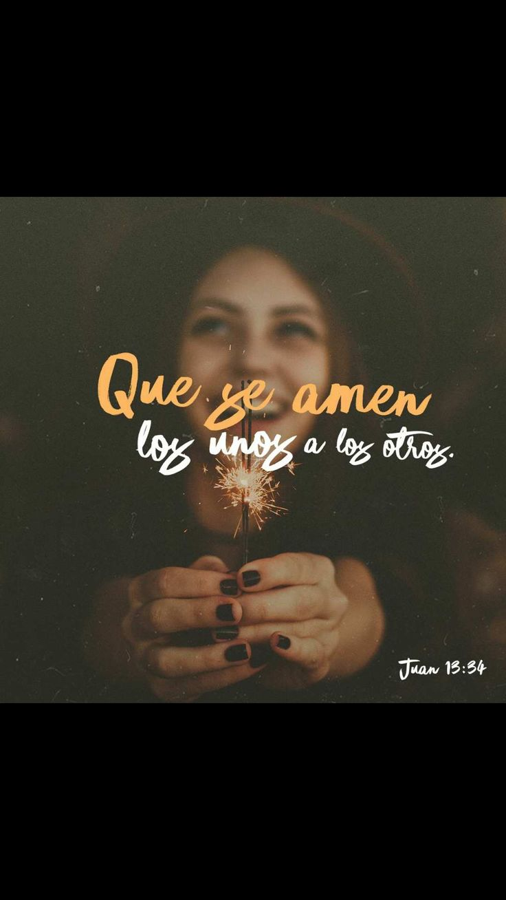 »Les doy un mandamiento nuevo: Ámense unos a otros. »Ustedes deben amarse de la misma manera que yo los amo. Si se aman de verdad, entonces todos sabrán que ustedes son mis seguidores. San Juan 13:34-35 TLA.
