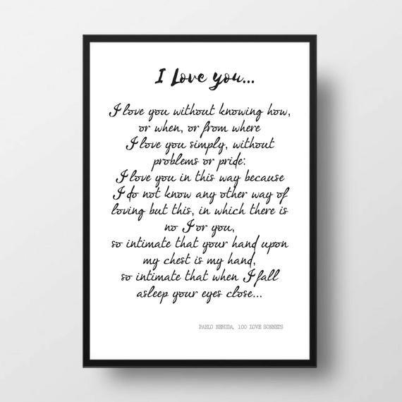 Printable Quote Pablo Neruda Poem 100 Love Sonnets Love Etsy In 2021 Love Poems Best Love Poems Printable Quotes