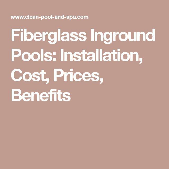 Fiberglass Inground Pools: Installation, Cost, Prices, Benefits