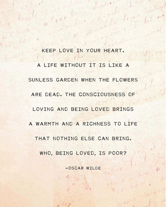 Oscar Wilde Keep Love In Your Heart Quote Print Love Quote