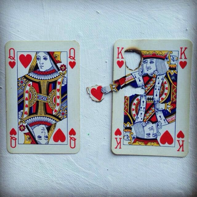 Can't be a king of hearts with a queen