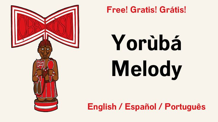 Yorùbá Melody Free Audio Course for Yorùbá Language