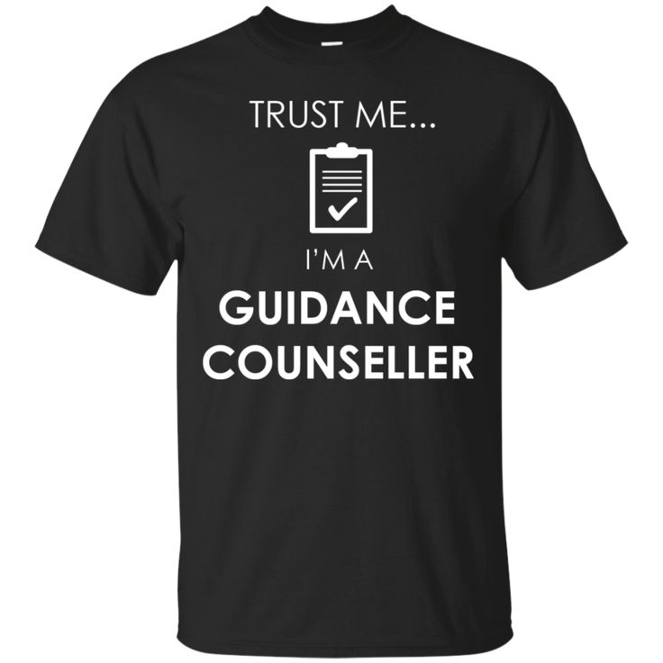 Guidance Counseller Shirts Trust me I'm A Guidance Counseller T-shirts Hoodies Sweatshirts