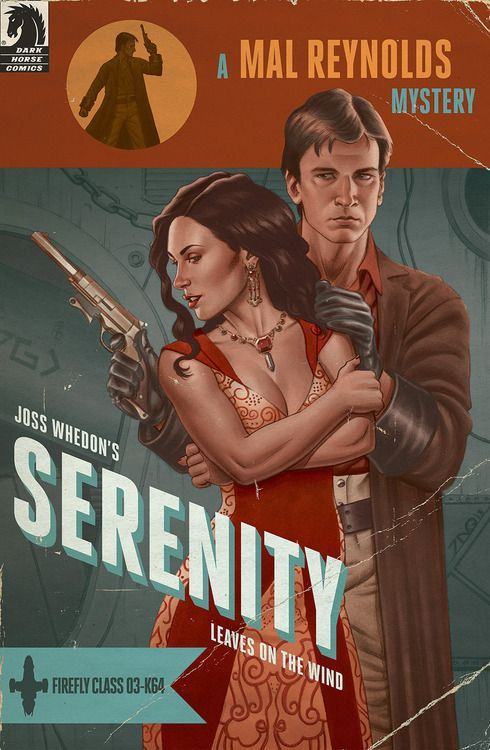 joequinones:  Hey all! Here's a look at an exclusive variant cover I made for issue one of Dark Horse's upcoming series, Serenity: Leaves on...