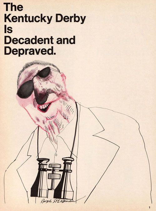 I love this tale! The first time Hunter S Thompson meets Ralph Steadman. Bring your can of mace!