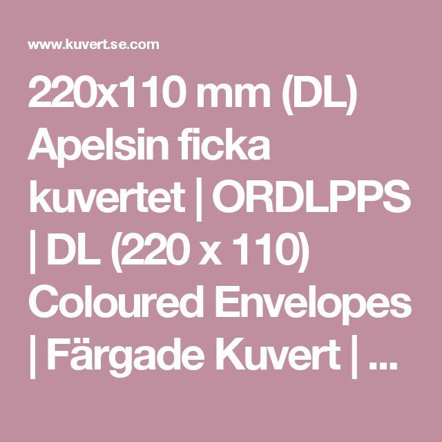 220x110 mm (DL) Apelsin ficka kuvertet | ORDLPPS | DL (220 x 110) Coloured Envelopes | Färgade Kuvert | Kuvert Sverige
