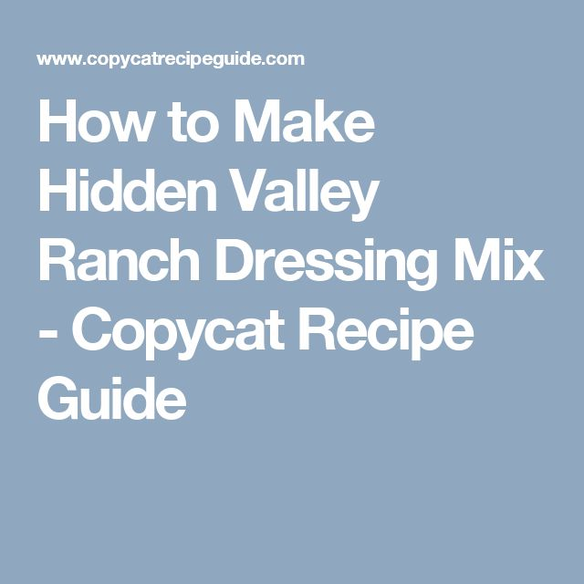 How to Make Hidden Valley Ranch Dressing Mix - Copycat Recipe Guide