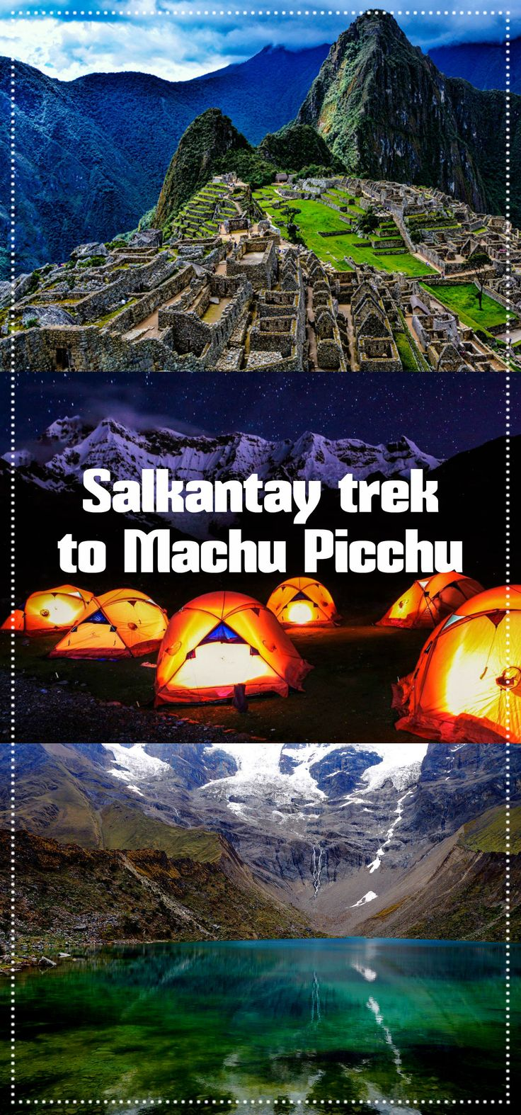 Salkantay trek to Machu Picchu (Peru), complete guide. 5-day itinerary, map, packing tips, prices, tips, prices. Budget alternative to Inca trail.