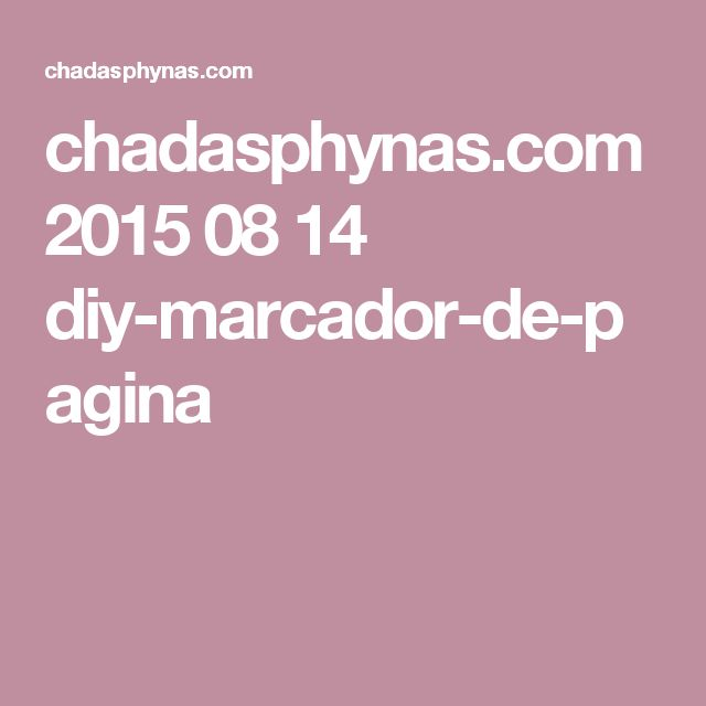 chadasphynas.com 2015 08 14 diy-marcador-de-pagina