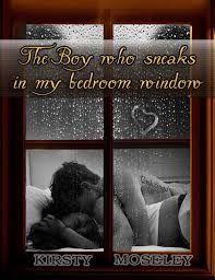 El chico que se escabulle en la ventana de mi habitacion<3