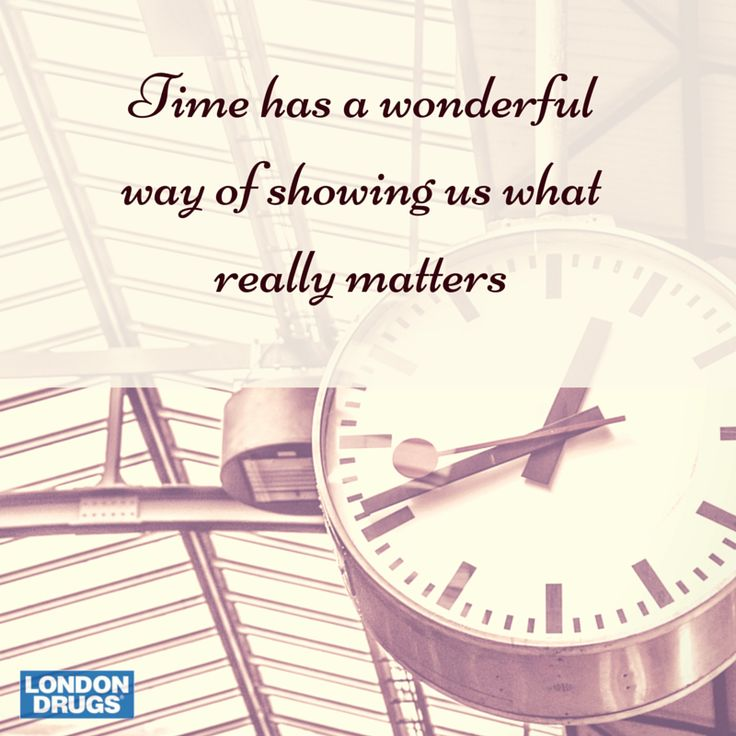 What Really Matters In Life Quotes: Time Has A Wonderful Way Of Showing Us What Really Matters