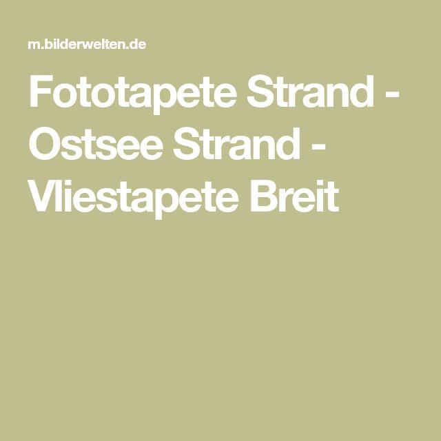 Fototapete Strand - Ostsee Strand - Vliestapete Breit