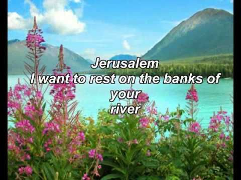 The Hoppers - Jerusalem Lyrics  ......Jerusalem the City of God!! I want to go there! Praise Jesus name and declare it to the world!