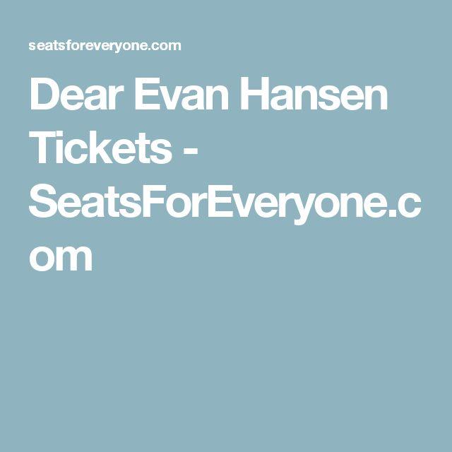 Dear Evan Hansen Tickets - SeatsForEveryone.com