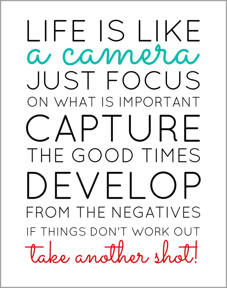Free Printable: Life is like a camera.... {chalkboard version also available}