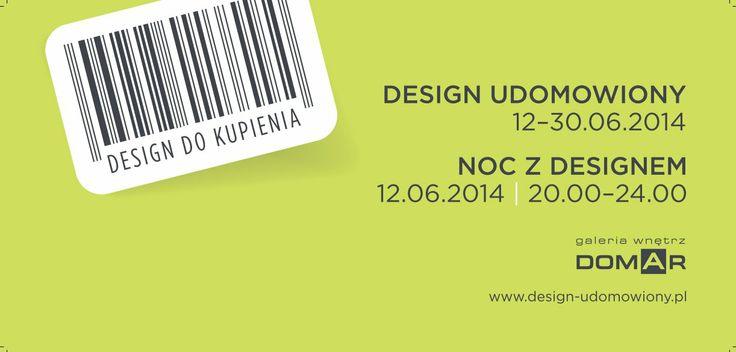 Design Udomowiony 12-30.06.2014r. www.design-udomowiony.pl