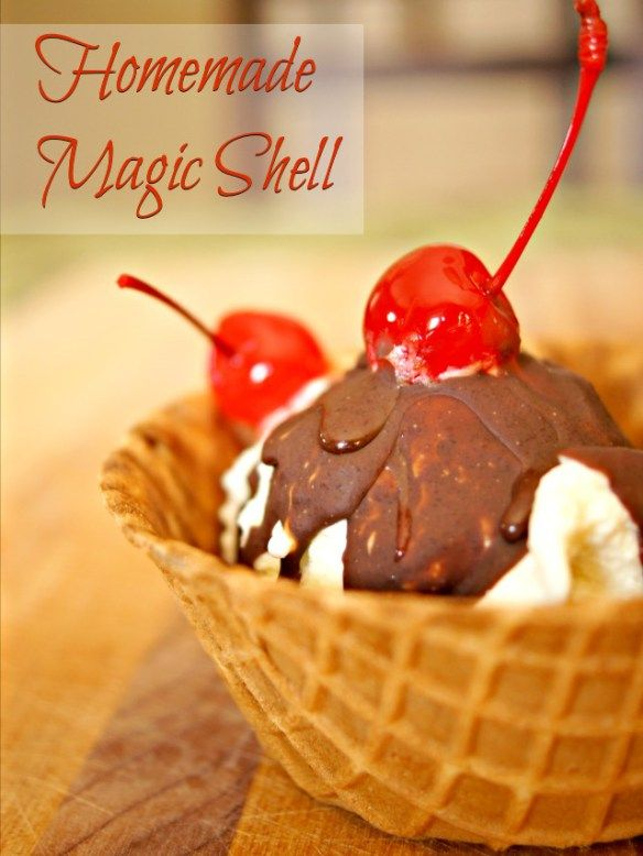 ... Homemade Magic Shell on Pinterest | Cream, Chocolates and Ice Cream