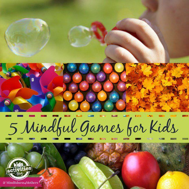 5 Mindful Games for Kids - Kids Activities Blog Mindfulness activities