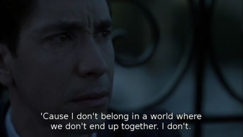 Cause I don't belong in a world where we don't end up together. I don't.