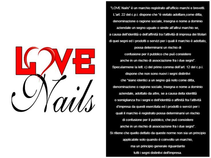 """""""#LOVENails"""" è un #marchio registrato all'ufficio marchi e brevetti."""