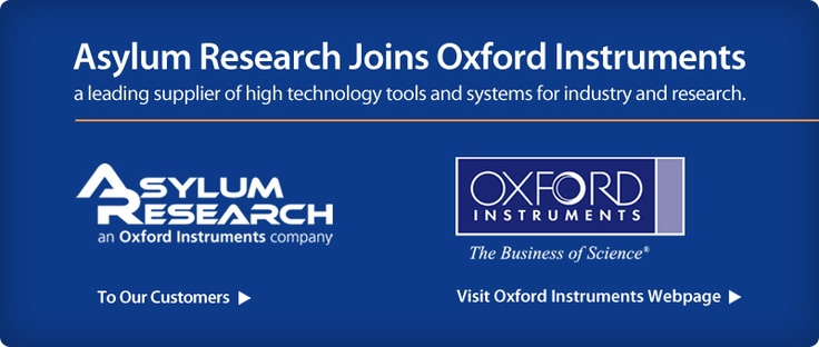 Oxford Instruments plc: Acquisition of Asylum Research Corp.