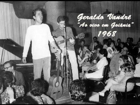 Geraldo Vandré - Cine Teatro Goiânia 1968 (Completo) - YouTube