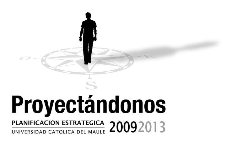 Logo de Proceso de Planificación Estratégica 2009-2013 de la Universidad Católica del Maule