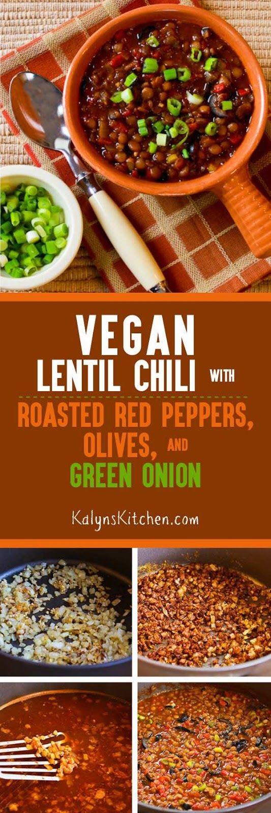 Vegan Lentil Chili with Roasted Red Peppers, Olives, and ...