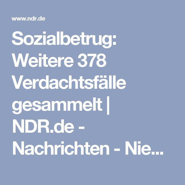 Sozialbetrug: Weitere 378 Verdachtsfälle gesammelt | NDR.de - Nachrichten - Niedersachsen - Braunschweig/Harz/Göttingen