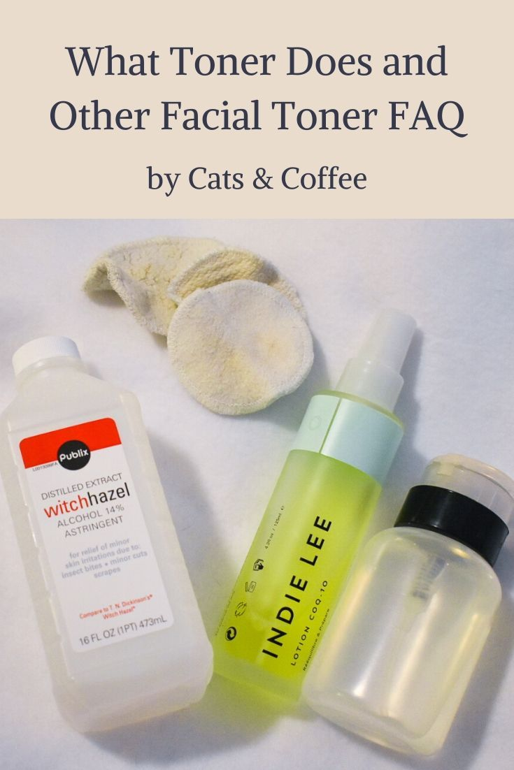 What Toner Does And Other Facial Toner Faq What Does Toner Do Skin Care Cat Coffee