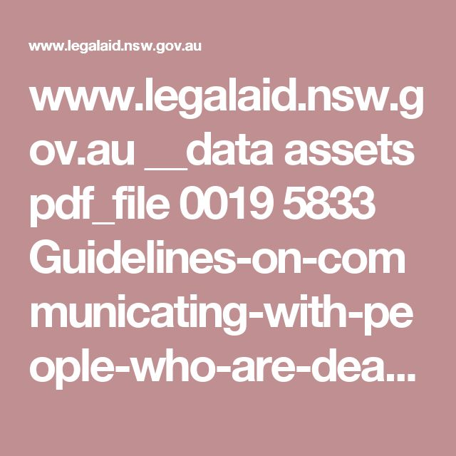 www.legalaid.nsw.gov.au __data assets pdf_file 0019 5833 Guidelines-on-communicating-with-people-who-are-deaf,-hard-of-hearing-and-speech-impaired.pdf