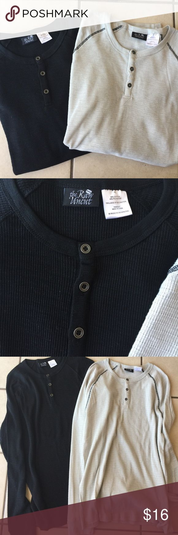 Men's Henleys New without tags. My husband never even tried them on 😏 one solid black and one stone grey with black stitching. Both xl and have great length! Soft and light weight. Price is for both! Similar to AF and American Eagle thermals/henleys. Brand is The Raw Uncut American Eagle Outfitters Shirts Tees - Long Sleeve