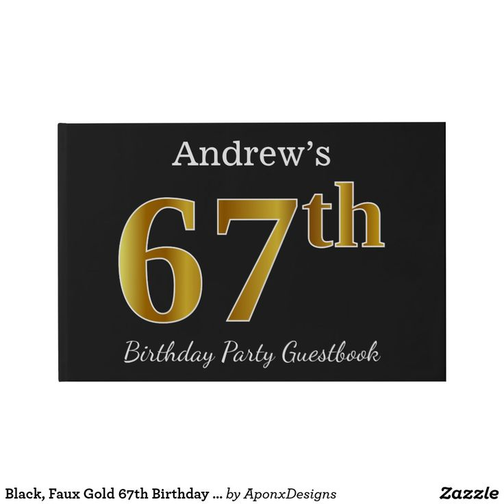 Black, Faux Gold 67th Birthday Party + Custom Name