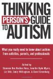 Thinking Person's Guide to Autism: Preventing Meltdowns: Outsmarting the Explosive Behavior of Individuals with Autism Spectrum Disorders