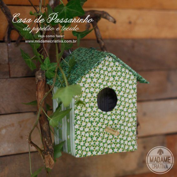 How to make a little house finch with cardboard and printed fabric - birdhouse -