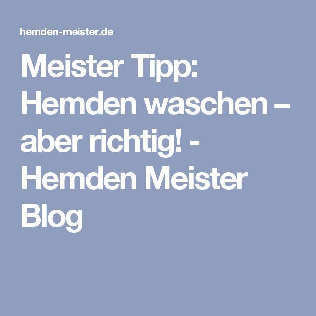 Meister Tipp: Hemden waschen – aber richtig! - Hemden Meister Blog