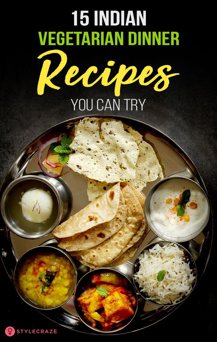 15 Easy Indian Vegetarian Dinner Recipes You Will Love Indian