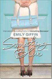 Something Blue af Emily Giffin, ISBN 9780099461548