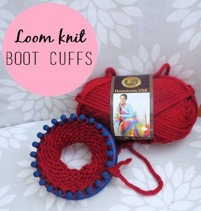 Easy and fast way to make boot cuffs!! Loom knit boot cuffs